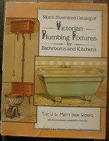 Mott's Illustrated Catalog of Victorian Plumbing Fixtures for Bathrooms and Kitchens      Dover