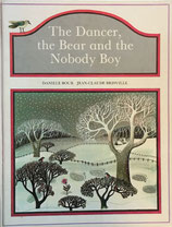 Dancer, the Bear and the Nobody Boy