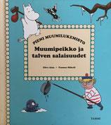 Muumipeikko ja talven salaisuudet ムーミントロールと冬の秘密