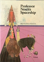 Professor Noah's Spaceship   Brian Wildsmith   ノアの箱舟