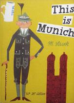 This is Munich   M.Sasek  ミロスラフ・サセック W.H ALLEN 版