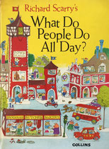 Richard Scarry's What Do People Do All Day? Collins リチャード・スキャリー