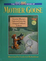 The Big Big Book of Mother Goose  Favorite Rhymes from the Original Volland Edition ビッグ・ブック・オブ・マザーグース フレデリック・リチャードソン