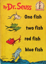 One fish two fish red fish blue fish Beginner Books  by Dr. Seuss