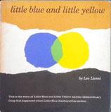little blue and little yellow       Leo Lionni      あおくんときいろちゃん U.K版