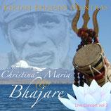 Christina Maria & Bhajare Live Vol.2