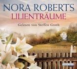 Nora Roberts - Lilienträume - Hörbuch