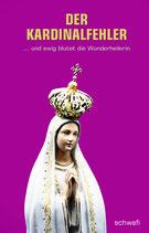 Roman: Der Kardinalfehler