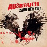 """Ausbruch - Zahn der Zeit - 12"""" + MP3"""