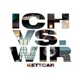 Kettcar - Ich vs. Wir - LP + MP3