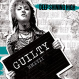 "Deep Shining High - Guilty - 12"" + MP3"