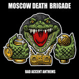 Moscow Death Brigade - Bad Accent - LP