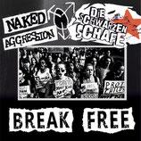 """Die Schwarzen Schafe / Naked Aggression - Break Free - 7"""""""