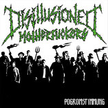 "Disillusioned Motherfucker - Pogromstimmung - 7"" + MP3"