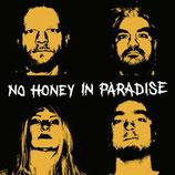 """No Honey In Paradise - s/t - 7"""""""