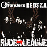 Offenders, The / Redska - Rude League - CD