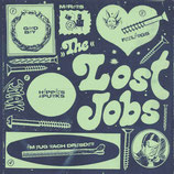Lost Job, The - s/t - 7""