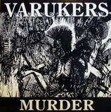 Varukers, The - Murder - 12""