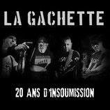 La Gachette - 20 ans d`ìnsoumission - LP