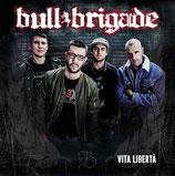 Bull Brigade - Vita Liberta - CD
