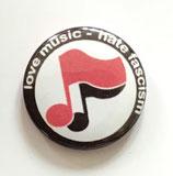 Love Music Hate Fascism - Button