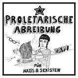 Proletarische Abreibung - Aufkleber