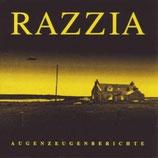 """Razzia - Augenzeugenbericht - 12"""""""