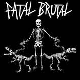 """Fatal Brutal - s/t - 7"""""""