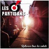 Les Partisans - Rallumer Tours Les Soleis - CD