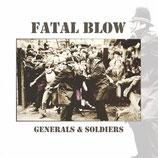Fatal Blow - Generals & Soldiers - LP + CD