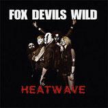 """Fox Devils Wild - Heatwave - 7"""""""