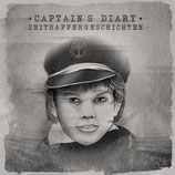 "Captain´s Diary - Zeitraffergeschichten - 12"" + MP3"