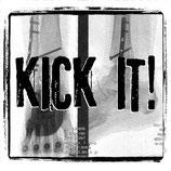 """Kick It! - s/t - 7"""""""