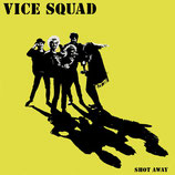 Vice Squad - Shot Away - 12""