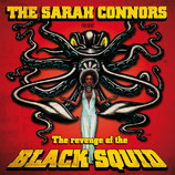 Sarah Connors, The - The Revenge Of The Black Squid - 12""