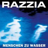 """Razzia - Menschen zu Wasser - 12"""""""