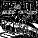 "Kick It! - Biere, Frites Et Vandalisme - 12"" + MP3"