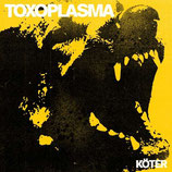 Toxoplasma - Köter - LP