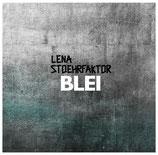"Lena Stoehrfaktor - Blei - 12"" + MP3"