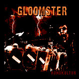 Gloomster - Randkultur - CD