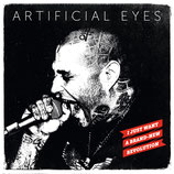 Artificial Eyes - I just want a Brand-New Revolution - LP + MP3