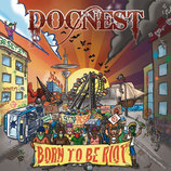 "Docnest - Born To Be Riot - 12"" + MP3"
