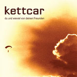 Kettcar - Du und wieviel von deinen Freunden - LP