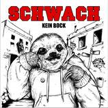 Schwach - Kein Bock - LP
