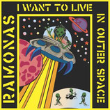 Ramonas, The - I Want To Live In Outer Space - LP