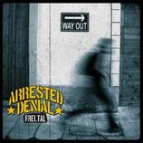 Arrested Denial - Frei.Tal - LP + CD
