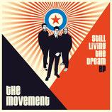 "Movement, The - Still Living The Dream - 7"""