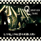 Quartier Libre - Live, Speed & Kalark - CD