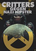 Critters gegen Nazi Hipster - Aufkleber [20 Stück]