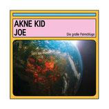 Akne Kid Joe - Die große Palmöllüge - LP + MP3